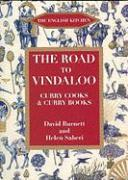 The Road to Vindaloo: Curry Cooks & Curry Books