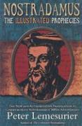 Nostradamus: The Complete Illustrated Prophecies