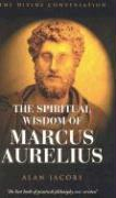 The Wisdom of Marcus Aurelius - Jacobs, Alan