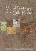 Mural Paintings of the Silk Road: Cultural Exchanges Between East and West