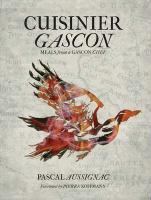Cuisinier Gascon: Meals from a Gascon Chef