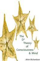 The D* Theory of Consciousness & Mind - Richardson, Alvin