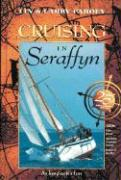 Cruising in Seraffyn (25th Anniversary Edition)