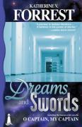 Dreams and Swords