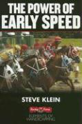 The Power of Early Speed - Klein, Steve