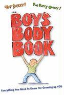 The Boy's Body Book: Everything You Need to Know for Growing Up You