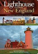 The Lighthouse Handbook: New England: The Original Lighthouse Field Guide