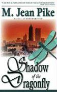 In the Shadow of the Dragonfly - Pike, M. Jean