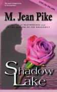 Shadow Lake - Pike, M. Jean