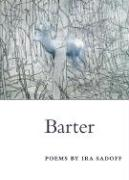 Barter: Poems (Illinois Poetry)
