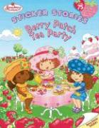 Berry Patch Tea Party: Sticker Stories (Strawberry Shortcake)