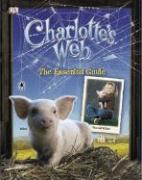 Charlotte's Web: The Essential Guide