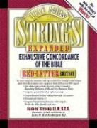 The New Strong's Exhaustive Concordance of the Bible: Expanded Edition
