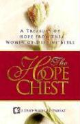 The Hope Chest: A Treasury of Hope from the Women of Destiny Bible