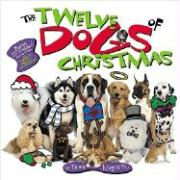 The Twelve Dogs of Christmas with CD (Audio)