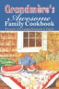 Grandmere's Awesome Family Cookbook