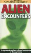 Alien Encounters (Late Breaking Amazing Stories)