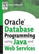 Oracle Database Programming using Java and Web Services