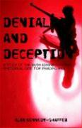 Denial and Deception: A Study of the Bush Administration's Rhetorical Case for Invading Iraq