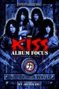 The Kiss Album Focus, Vol Ii