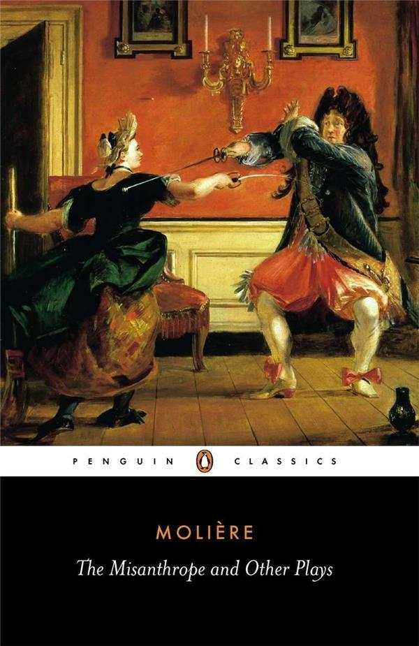 The Misanthrope And Other Plays - Moliere