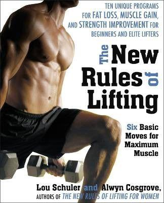 The new rules of lifting ; six basic moves for maximum muscle - Cosgrove, Lou Schule