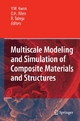 Multiscale Modeling and Simulation of Composite Materials and Structures - Young Kwon; David H. Allen; Ramesh R. Talreja