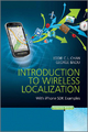 Introduction to Wireless Localization - Eddie C. L. Chan; George Baciu