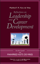 Reflections on Leadership and Career Development - Manfred F. R. Kets de Vries