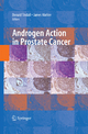 Androgen Action in Prostate Cancer - James Mohler;  Donald J. Tindall;  Donald Tindall;  Mohler James