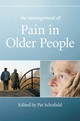 The Management of Pain in Older People - Patricia Schofield