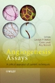 Angiogenesis Assays - Carolyn A Staton;  Claire Lewis;  Roy Bicknell