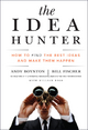 The Idea Hunter - Andy Boynton;  Bill Fischer
