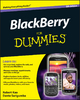 BlackBerry For Dummies - Robert Kao;  Dante Sarigumba