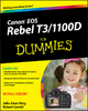 Canon EOS Rebel T3/1100D For Dummies - Julie Adair King;  Robert Correll