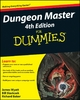 Dungeon Master 4th Edition For Dummies - James Wyatt;  Bill Slavicsek;  Richard Baker