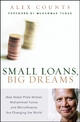 Small Loans, Big Dreams - Alex Counts