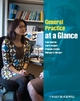 General Practice at a Glance - Paul Booton; Carol Cooper; Graham Easton; Margaret Harper