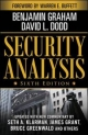Security Analysis: Sixth Edition, Foreword by Warren Buffett - Benjamin Graham;  David Dodd
