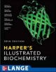 Harper's Illustrated Biochemistry, 28th Edition - Robert Murray;  Victor Rodwell;  David Bender;  Kathleen M. Botham;  P. Anthony Weil;  Peter J. Kennelly