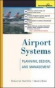 Airport Systems: Planning, Design, and Management - Richard de Neufville;  Amedeo Odoni