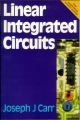 Linear Integrated Circuits - Joseph Carr;  Joe Carr