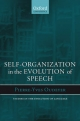 Self-Organization in the Evolution of Speech - OUDEYER PIERRE-YVES