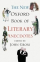 New Oxford Book of Literary Anecdotes