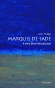 Marquis de Sade: A Very Short Introduction - John Phillips