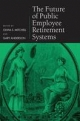 Future of Public Employee Retirement Systems - Gary Anderson