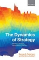 Dynamics of Strategy Mastering Strategic Landscapes of the Firm - Duncan A. Robertson;  Adrian A. Caldart