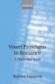 Vowel Prosthesis in Romance A Diachronic Study - SAMPSON RODNEY