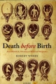 Death before Birth: Fetal Health and Mortality in Historical Perspective - Robert Woods
