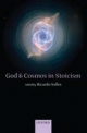 God and Cosmos in Stoicism